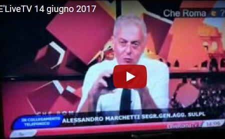14 giugno 2017 -E'LIVEROMA TV – Ordinanze sono repressive, non preventive